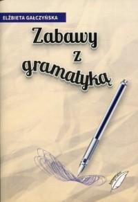Zabawy z gramatyką - okładka podręcznika