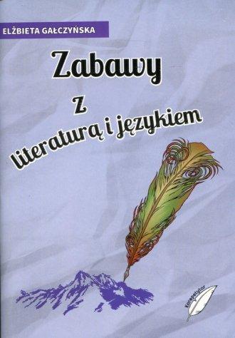 Zabawy z literaturą i językiem - okładka podręcznika