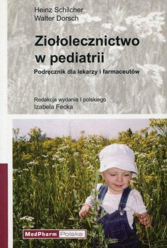 Ziołolecznictwo w pediatrii. Podręcznik - okładka książki