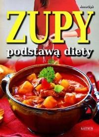 Zupy podstawą diety - okładka książki