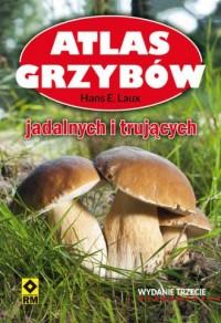 Atlas grzybów - Hans E. Laux - okładka książki