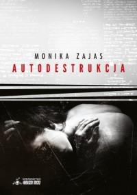 Autodestrukcja - okładka książki