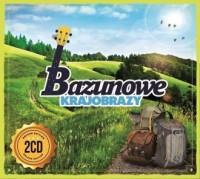 Bazunowe krajobrazy (2 CD) - Wydawnictwo - okładka płyty