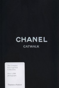 Chanel Catwalk. The Complete Karl Lagerfeld Collections - okładka książki