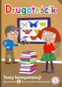 Drugoteścik. Testy kompetencji dla uczniów 2 klasy szkoły podstawowej - okładka podręcznika