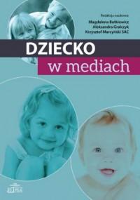 Dziecko w mediach - okładka książki