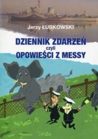 Dziennik zdarzeń czyli opowieści z messy - okładka książki