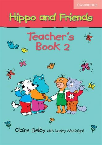 Hippo and Friends 2. Teachers Book - okładka podręcznika