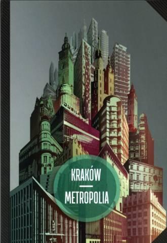 Kraków - metropolia. W 25. rocznicę - okładka książki