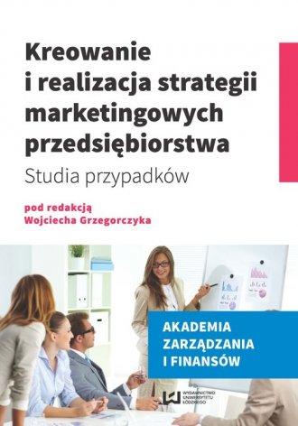 Kreowanie i realizacja strategii - okładka książki