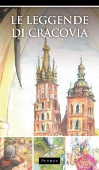Le Leggende di Cracovia. Legendy - okładka książki