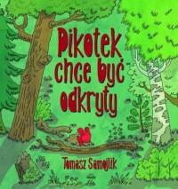 Pikotek chce być odkryty - okładka książki