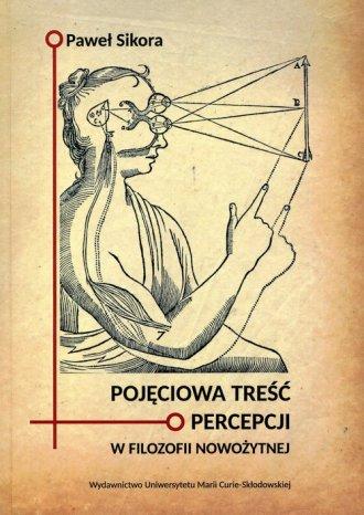 Pojęciowa treść percepcji w filozofii - okładka książki