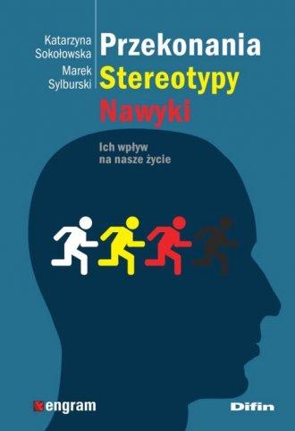 Przekonania, stereotypy, nawyki. - okładka książki