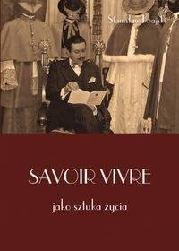 Savoir vivre jako sztuka życia - okładka książki