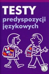 Testy predyspozycji językowych - okładka podręcznika