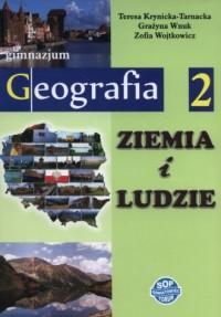 Ziemia i ludzie. Geografia. Klasa 2. Gimnazjum. Podręcznik - okładka podręcznika