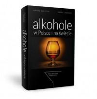 Alkohole w Polsce i na świecie. Przewodnik barmana - okładka książki