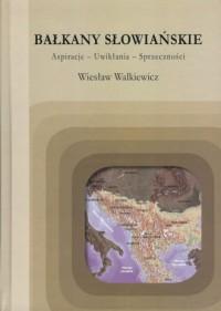 Bałkany Słowiańskie - okładka książki