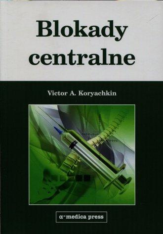 Blokady centralne - okładka książki