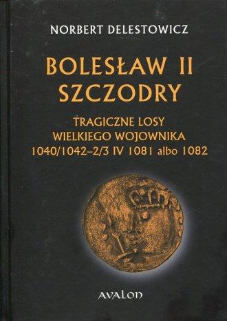 Bolesław II Szczodry. Tragiczne - okładka książki