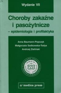 Choroby zakaźne i pasożytnicze epidemiologia i profilaktyka - okładka książki