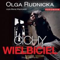 Cichy wielbiciel - Olga Rudnicka - pudełko audiobooku