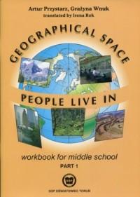 Geographical Space. Gimnazjum. People Live in Workbook cz. 1 - okładka podręcznika
