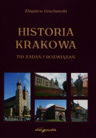 Historia Krakowa - 750 zadań i - okładka książki
