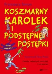 Koszmarny Karolek i podstępne postępki - okładka książki