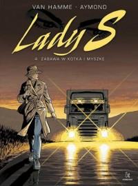 Lady S 4. Zabawa w kotka i myszkę - okładka książki
