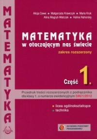 Matematyka w otaczającym nas świecie 1. Szkoła ponadgimnazjalna. Zakres rozszerzony - okładka podręcznika