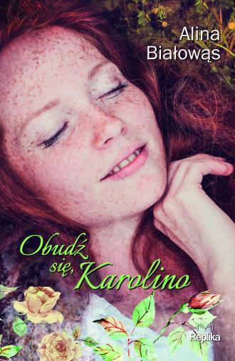 Obudź się Karolino - okładka książki