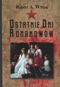 Ostatnie dni Romanowów - okładka książki