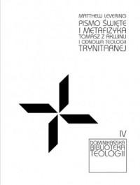 Pismo Święte i metafizyka Tomasza - okładka książki