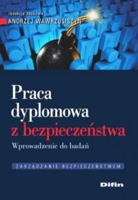 Praca dyplomowa z bezpieczeństwa. - okładka książki