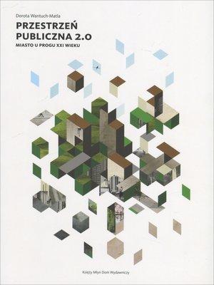 Przestrzeń publiczna 2.0. Miasto - okładka książki