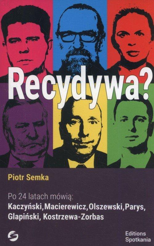 Recydywa? Po 24 latach mówią: Kaczyński, - okładka książki