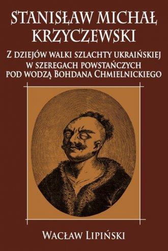Stanisław Michał Krzyczewski. Z - okładka książki
