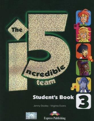 The Incredible 5. Team 3. Students - okładka podręcznika