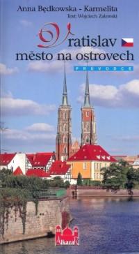 Wrocław miasto na wyspach (wersja - okładka książki