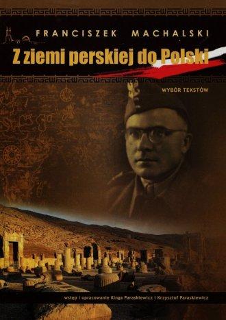 Z ziemi perskiej do Polski. Wybór - okładka książki