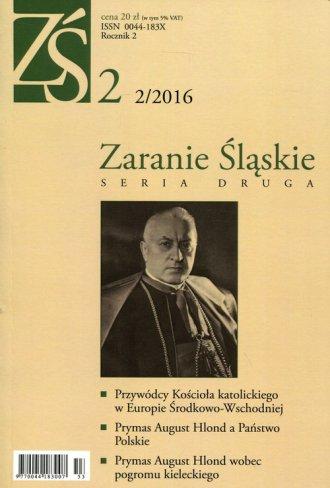 Zaranie Śląskie. Seria druga 2/2016 - okładka książki