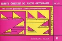 Zeszyt ćwiczeń do nauki ortografii. Zeszyt 2 rz - ż. Gimnazjum, szkoła ponadgimnazjalna - okładka podręcznika