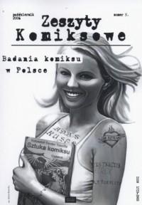 Zeszyty komiksowe nr 5. Badania komiksu w Polsce - okładka książki