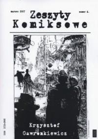 Zeszyty komiksowe nr 6. Krzysztof Gawronkiewicz - okładka książki