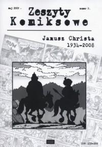 Zeszyty komiksowe nr 9. Janusz Christa 1934-2008 - okładka książki