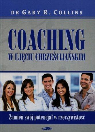Coaching w ujęciu chrześcijańskim. - okładka książki