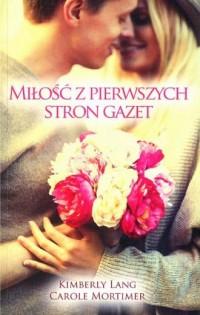 Miłość z pierwszych stron gazet - okładka książki