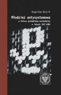 Młodzież antysystemowa w Polsce - okładka książki